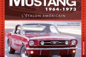 Mustang 1964-1973, l'étalon américain