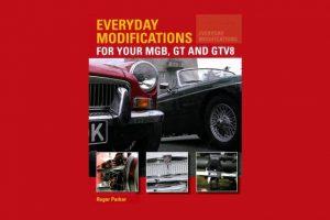 MGB, GT & GTV8 –  Everyday Modifications