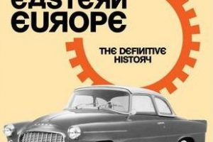 """""""Cars of Eastern Europe: the definitive history"""""""