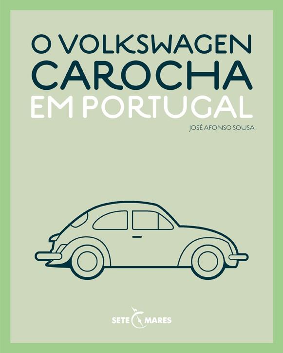 «Volkswagen Carocha em Portugal» em livro