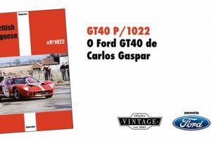 Novo livro sobre o Ford GT40 de Carlos Gaspar