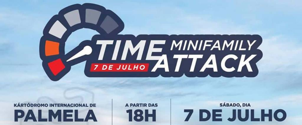 Minifamily Time Attack decorre a 7 de Julho